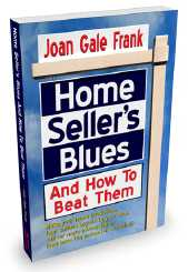 Home Seller's Blues - And How to Beat Them!